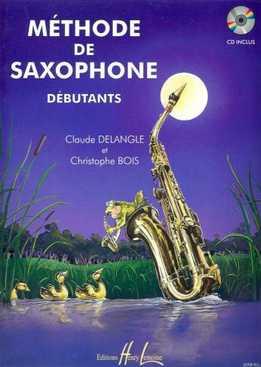 Claude Delangle, Christophe Bois - Methode De Saxophone Debutants