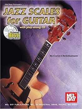 Corey Christiansen - Jazz Scales For Guitar