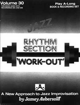 Jamey Aebersold - Rhythm Section Workout Vol. 30 A & B