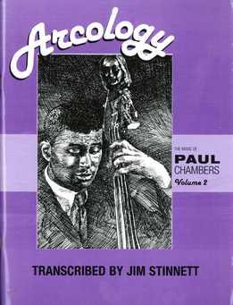 Jim Stinnett - Arcology. The Music Of Paul Chambers Vol. 2 (For Bass)