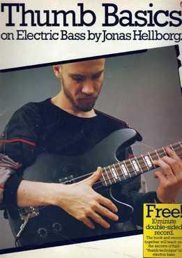 Jonas Hellborg -Thumb Basics (For Bass)