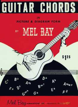 Mel Bay - Guitar Chords In Picture And Diagram Form