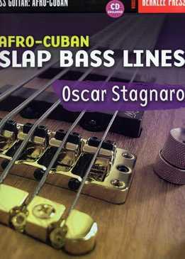 Oscar Stagnaro - Afro-Cuban Slap Bass Lines