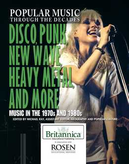 Popular Music Through The Decades - Disco, Punk, New Wave, Heavy Metal, And More - Music In The 1970s And 1980s