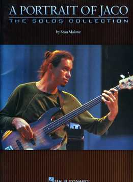 Sean Malone - A Portrait Of Jaco - The Solos Collection