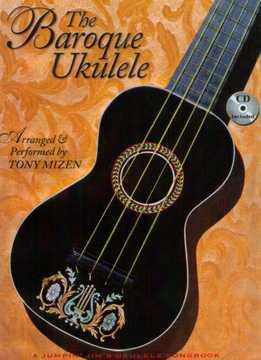 Tony Mizen - The Baroque Ukulele