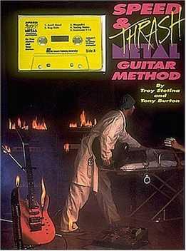 Troy Stetina, Tony Burton - Speed And Thrash Metal Guitar Method