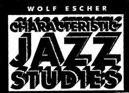 Wolf Escher - Characteristic Jazz Studies For Trumpet In Bb