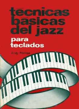 Andy Phillips - Tecnicas Basicas Del Jazz Para Teclados