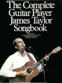 Arthur Dick - The Complete Guitar Player James Taylor Songbook