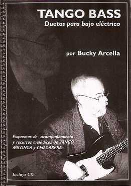 Bucky Arcella - Tango Bass - Duetos Para Bajo Eléctrico