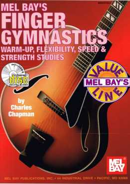 Charles Chapman - Finger Gymnastics - Warm-Up, Flexibility, Speed And Strength