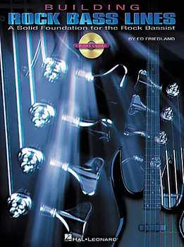 Ed Friedland - Building Rock Bass Lines