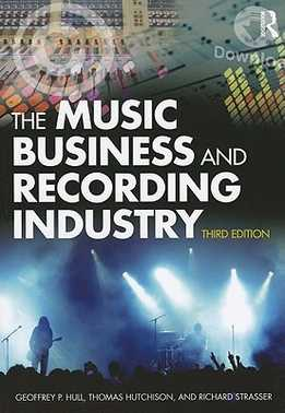 Geoffrey Hull - The Music Business And Recording Industry