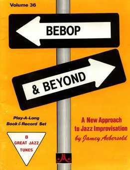 Jamey Aebersold - Bebop & Beyond Vol. 36