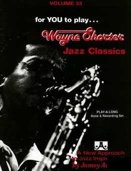 Jamey Aebersold - Wayne Shorter Jazz Classics Vol. 33