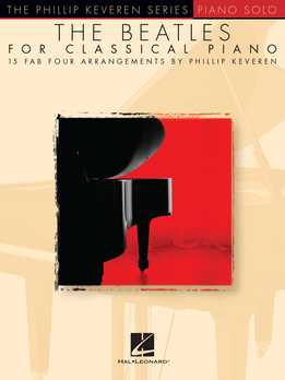 Phillip Keveren - The Beatles For Classical Piano