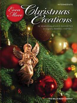 Randall Hartsell - Even More Christmas Creations - 10 Seasonal Piano Favorites