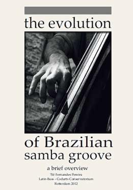 Tie Fernandes Pereira - The Evolution Of Brazilian Samba Groove
