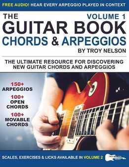 Troy Nelson - The Guitar Book Vol. 1 - Guitar Chords & Arpeggios